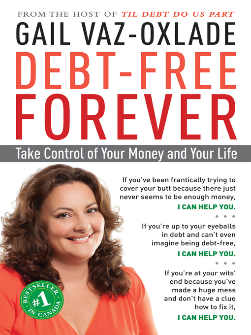 Title details for Debt-Free Forever by Gail Vaz-Oxlade - Wait list