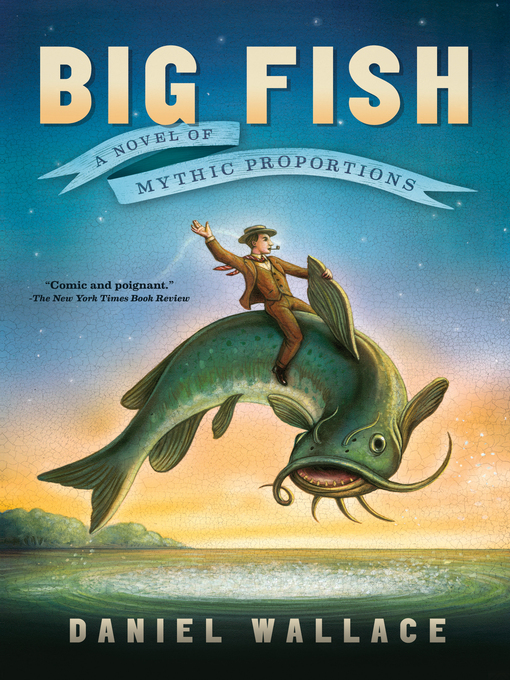 Title details for Big Fish by Daniel Wallace - Available