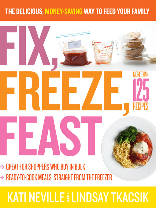 Title details for Fix, Freeze, Feast by Kati Neville - Wait list
