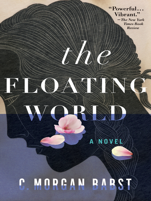 Title details for The Floating World by C. Morgan Babst - Available