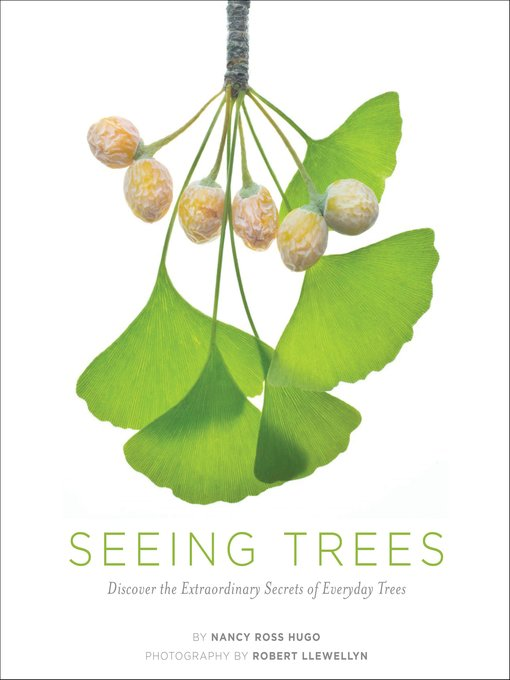 Title details for Seeing Trees by Nancy Ross Hugo - Available