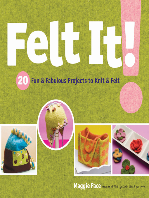 Title details for Felt It! by Maggie Pace - Available