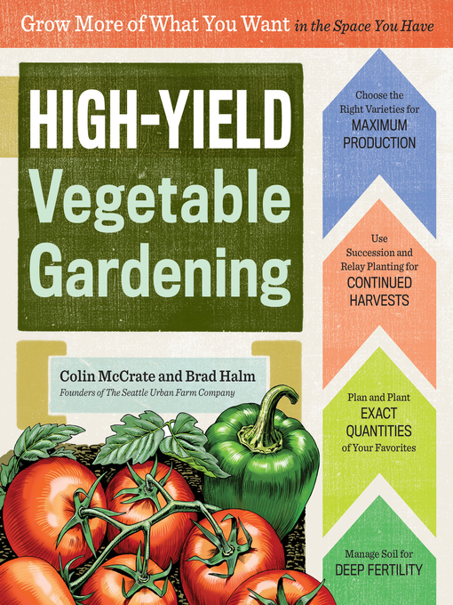 Title details for High-Yield Vegetable Gardening by Colin McCrate - Wait list