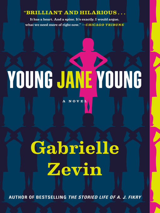 Title details for Young Jane Young by Gabrielle Zevin - Available