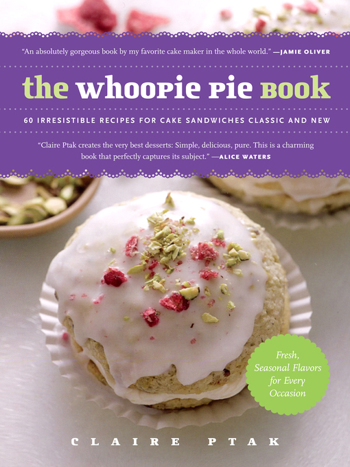Title details for The Whoopie Pie Book by Claire Ptak - Available