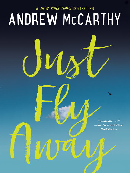 Title details for Just Fly Away by Andrew McCarthy - Wait list