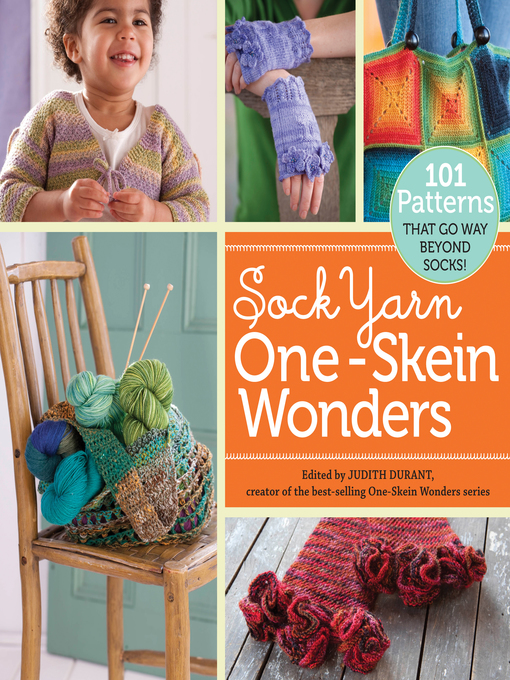 Title details for Sock Yarn One-Skein Wonders by Judith Durant - Available