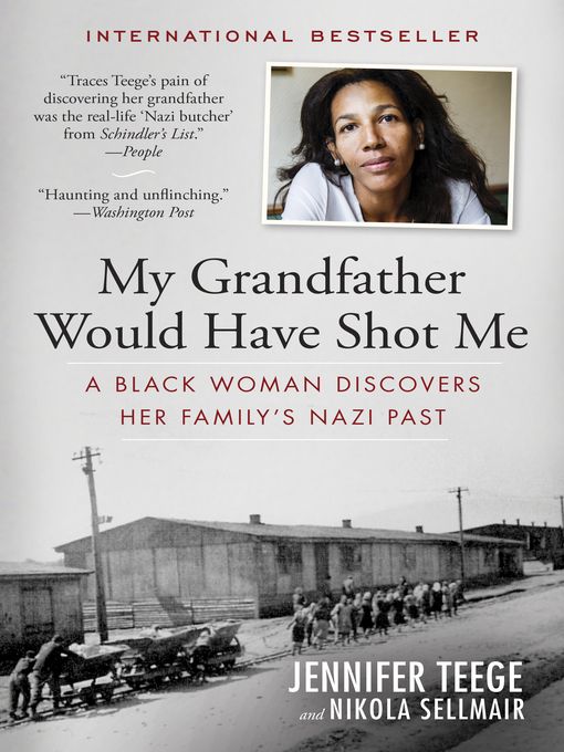 Title details for My Grandfather Would Have Shot Me by Jennifer Teege - Wait list