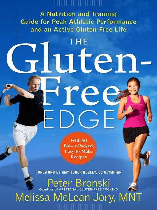 Title details for The Gluten-Free Edge by Amy Yoder Begley - Available
