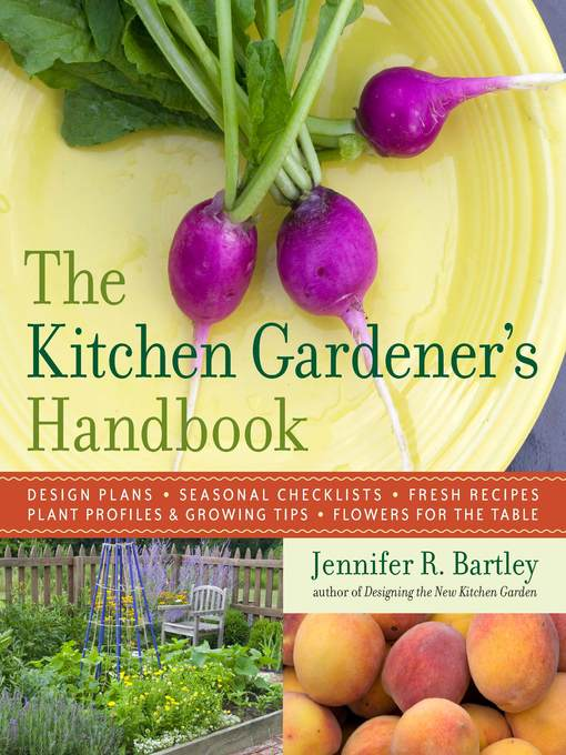 Title details for The Kitchen Gardener's Handbook by Jennifer R. Bartley - Available