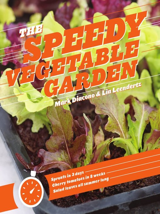 Title details for The Speedy Vegetable Garden by Mark Diacono - Wait list