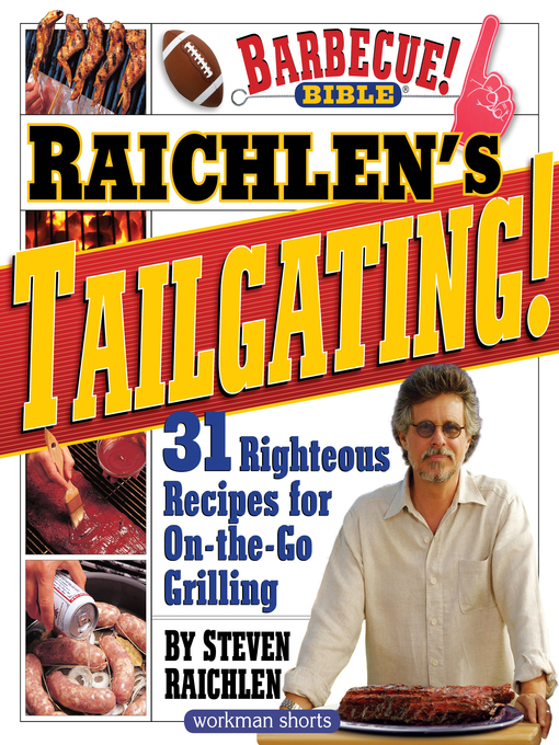 Title details for Raichlen's Tailgating! by Steven Raichlen - Wait list