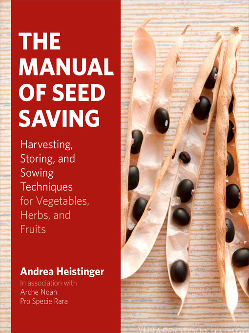Title details for The Manual of Seed Saving by Andrea Heistinger - Wait list