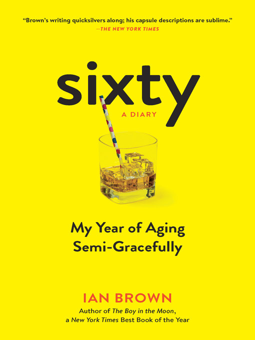 Title details for Sixty by Ian Brown - Available