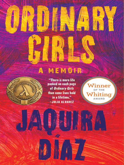 Title details for Ordinary Girls by Jaquira Díaz - Available