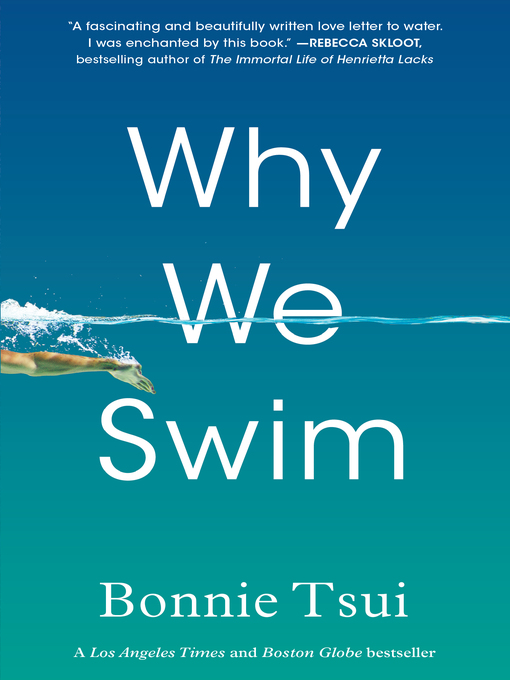 Title details for Why We Swim by Bonnie Tsui - Wait list