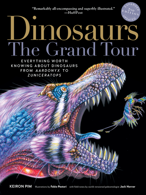Title details for Dinosaurs—The Grand Tour by Keiron Pim - Available