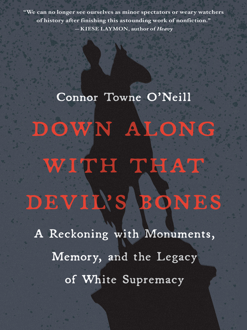 Title details for Down Along with That Devil's Bones by Connor Towne O'Neill - Available