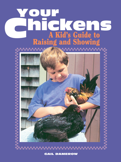 Title details for Your Chickens by Gail Damerow - Available