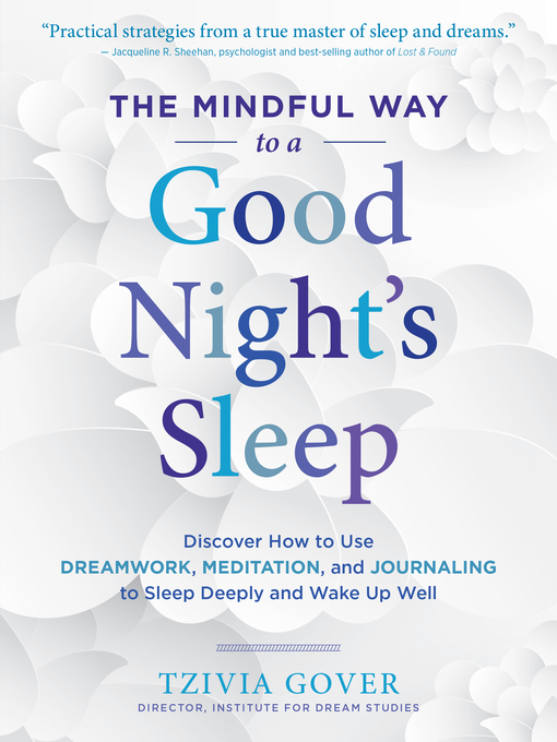 Title details for The Mindful Way to a Good Night's Sleep by Tzivia Gover - Available