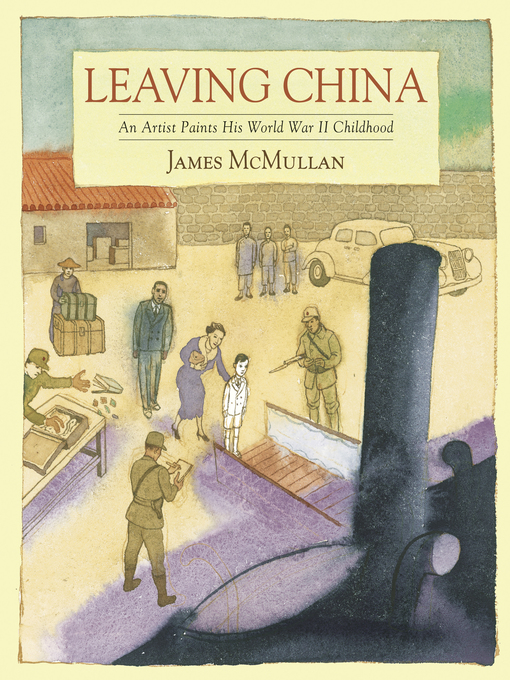 Title details for Leaving China by James McMullan - Available