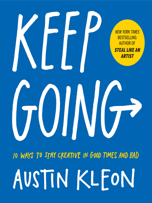 Title details for Keep Going by Austin Kleon - Available