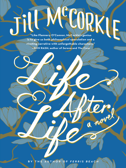 Title details for Life After Life by Jill McCorkle - Available
