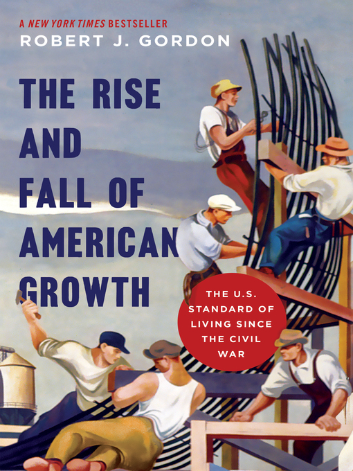 Cover of The Rise and Fall of American Growth