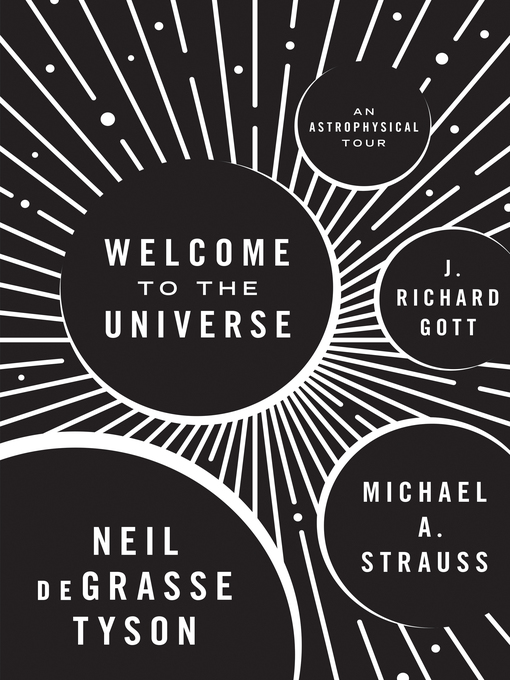 Title details for Welcome to the Universe by Neil DeGrasse Tyson - Wait list