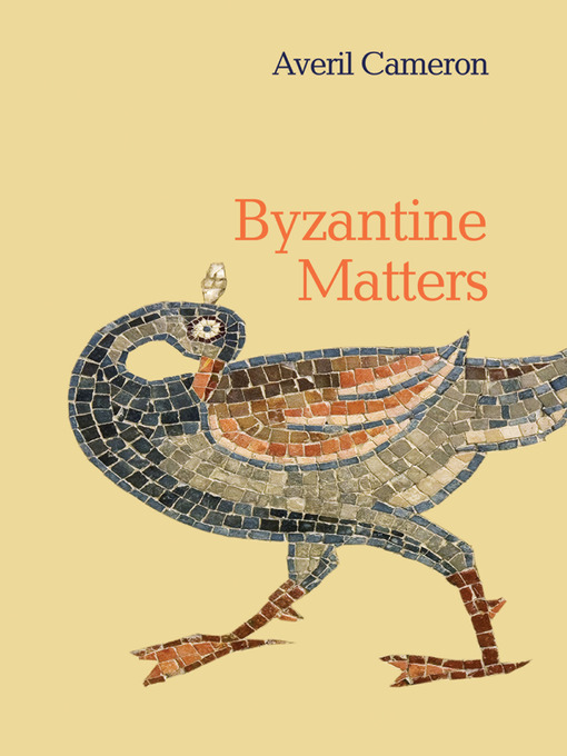 Title details for Byzantine Matters by Averil Cameron - Available