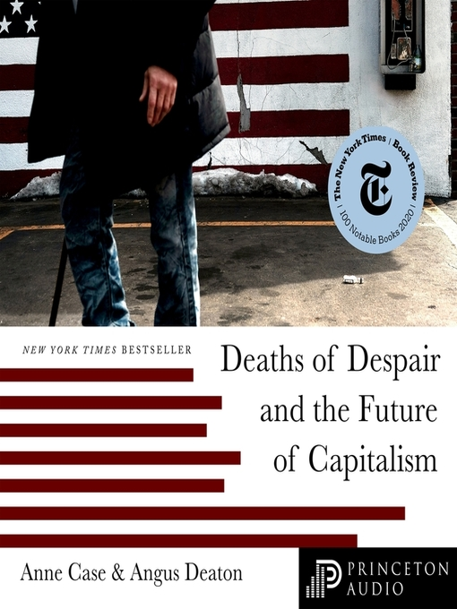 Title details for Deaths of Despair and the Future of Capitalism by Kate Harper - Wait list