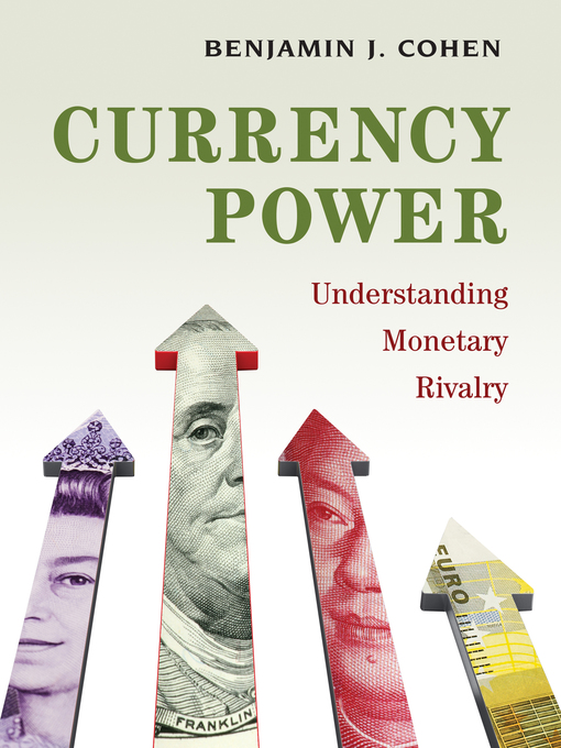 Title details for Currency Power by Benjamin J. Cohen - Wait list