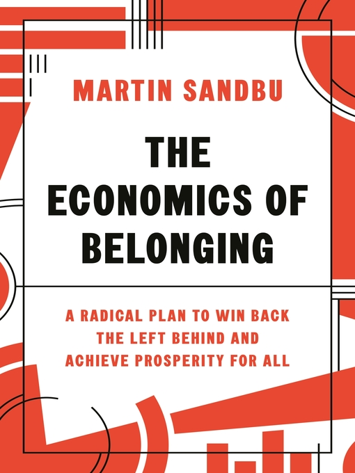 Title details for The Economics of Belonging by Martin Sandbu - Available
