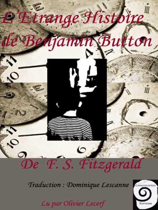 Title details for L'Étrange Histoire de Benjamin Button by F. S. Fitzgerald - Available
