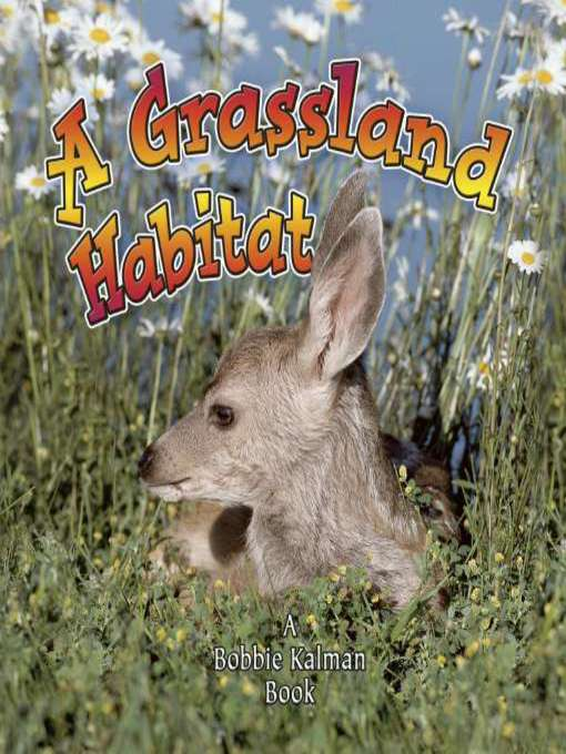Title details for A Grassland Habitat by Kelley MacAulay - Wait list