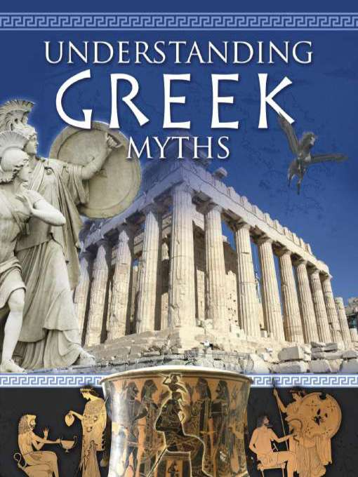 Title details for Understanding Greek Myths by Natalie Hyde - Available