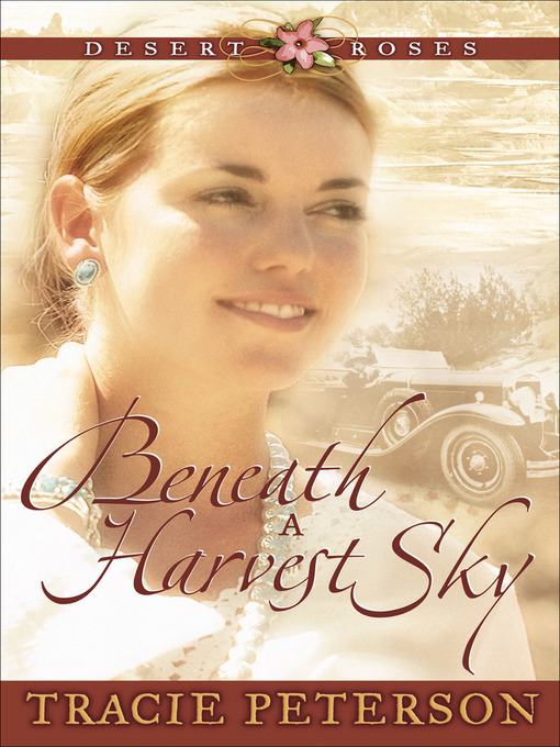 Title details for Beneath a Harvest Sky by Tracie Peterson - Available