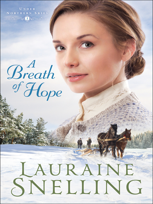 Title details for A Breath of Hope by Lauraine Snelling - Available
