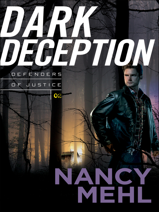 Title details for Dark Deception by Nancy Mehl - Wait list
