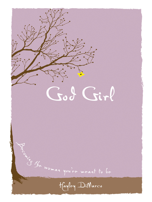 Title details for God Girl by Hayley DiMarco - Wait list