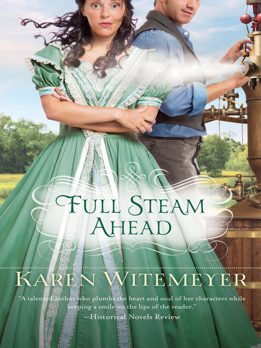 Title details for Full Steam Ahead by Karen Witemeyer - Available