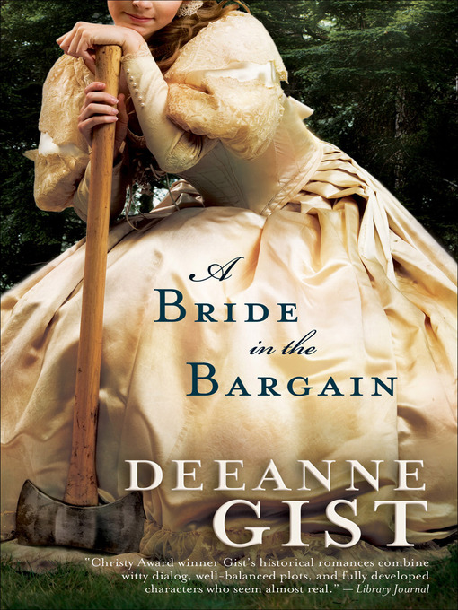 Title details for A Bride in the Bargain by Deeanne Gist - Available