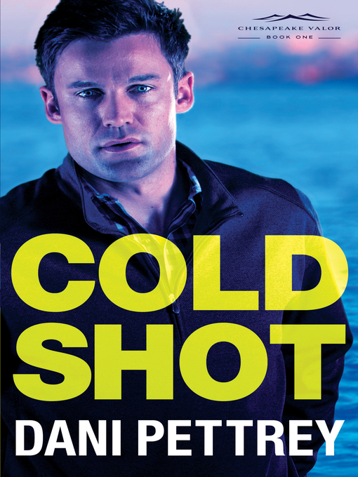 Title details for Cold Shot by Dani Pettrey - Wait list