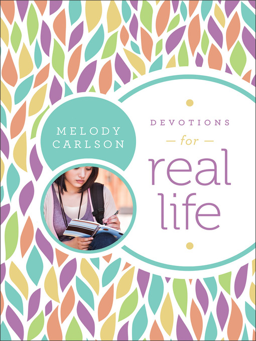 Title details for Devotions for Real Life by Melody Carlson - Available