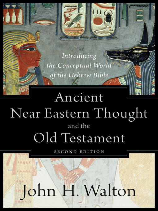 ancient eastern thought and the old Much of the old testament seems strange to contemporary readers however, as we begin to understand how ancient people viewed the world, the old testament becomes more clearly a book that stands within its ancient context as it also speaks against it.