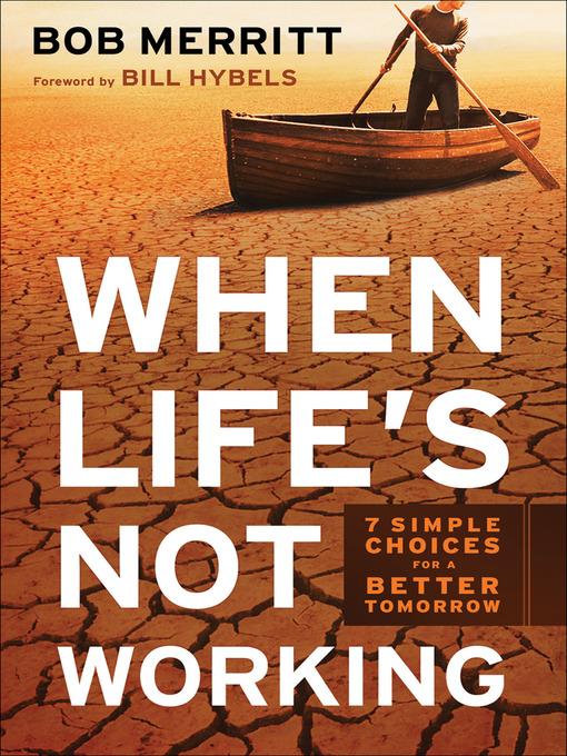Title details for When Life's Not Working by Bob Merritt - Wait list