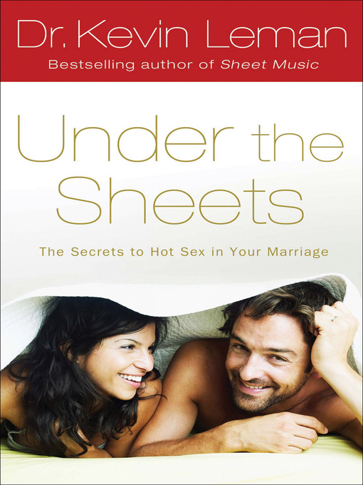 Title details for Under the Sheets by Dr. Kevin Leman - Wait list