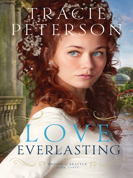 Title details for Love Everlasting by Tracie Peterson - Available
