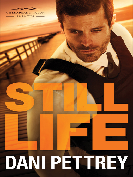 Title details for Still Life by Dani Pettrey - Wait list