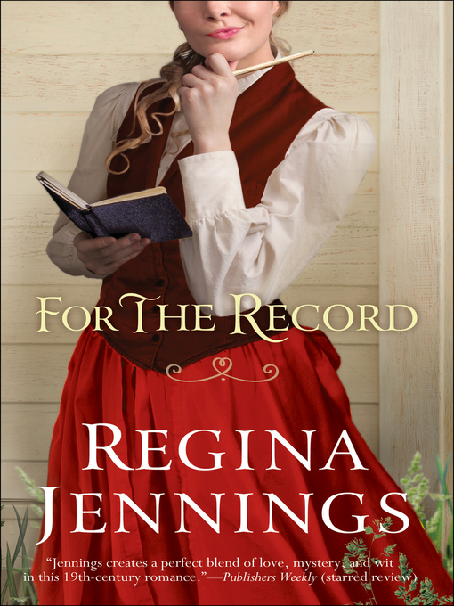 Title details for For the Record by Regina Jennings - Wait list